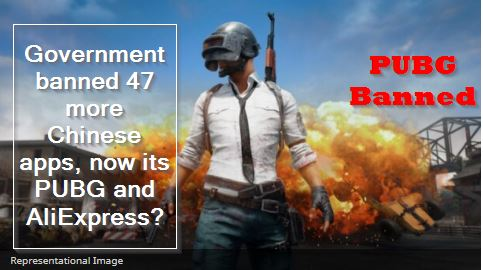 Government banned 47 more Chinese apps, now its PUBG and AliExpress