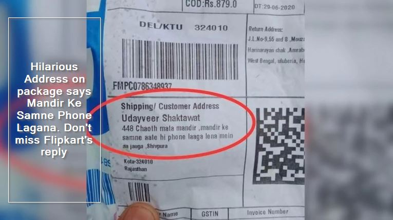 Hilarious Address on package says Mandir Ke Samne Phone Lagana. Don't miss Flipkart's reply