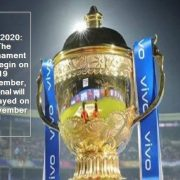 IPL 2020 -The tournament will begin on 19 September, the final will be played on 8 November