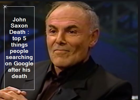John Saxon Death -top 5 things people searching on Google after his death