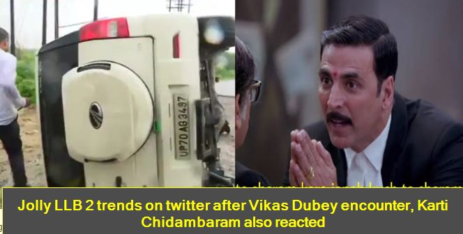 Jolly LLB 2 trends on twitter after Vikas Dubey encounter, Karti Chidambaram also reacted