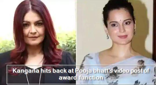 Kangana hits back at Pooja bhatt's video post of award function