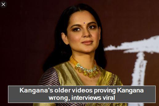 Kangana's older videos proving Kangana wrong, interviews viral
