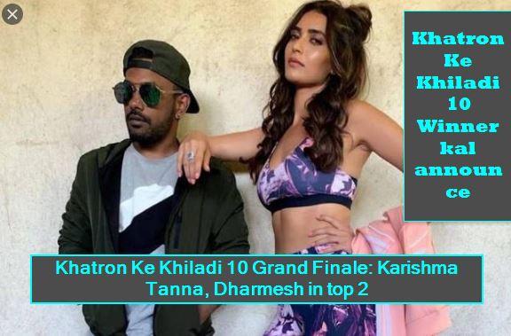 Khatron Ke Khiladi 10 Grand Finale - Karishma Tanna, Dharmesh in top 2