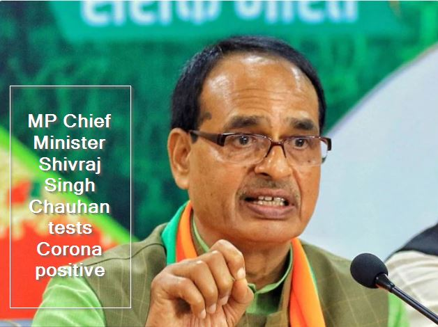 MP Chief Minister Shivraj Singh Chauhan tests Corona positive