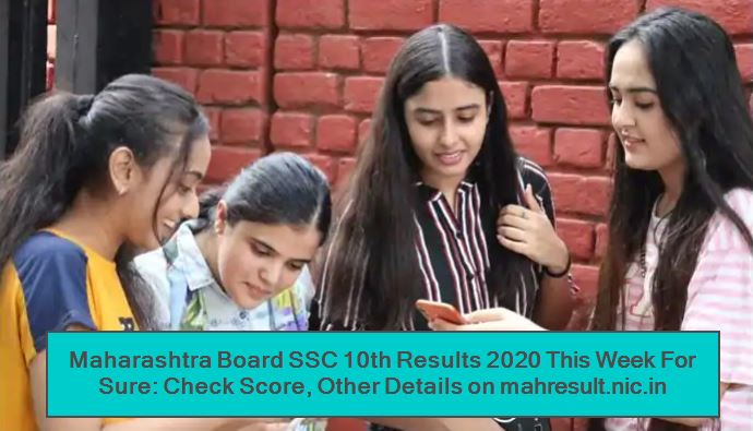 Maharashtra Board SSC 10th Results 2020 This Week For Sure - Check Score, Other Details on mahresult.nic.in