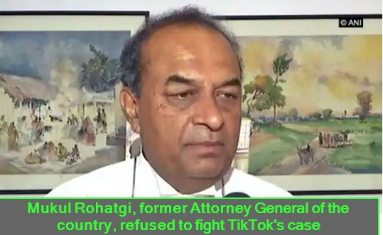 Mukul Rohatgi, former Attorney General of the country, refused to fight TikTok's case