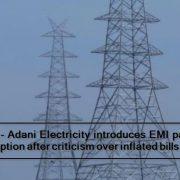 Mumbai - Adani Electricity introduces EMI payment option after criticism over inflated bills
