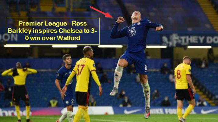 Premier League - Ross Barkley inspires Chelsea to 3-0 win over Watford