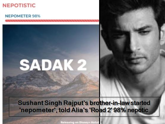 Sushant Singh Rajput's brother-in-law started 'nepometer', told Alia's 'Road 2' 98% nepotic