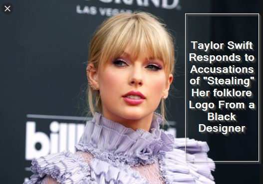 Taylor Swift Responds to Accusations of Stealing Her folklore Logo From a Black Designer