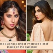 These 5 Bengali girls of TV played a lot of magic on the audience , Bengali actress, mouni roy