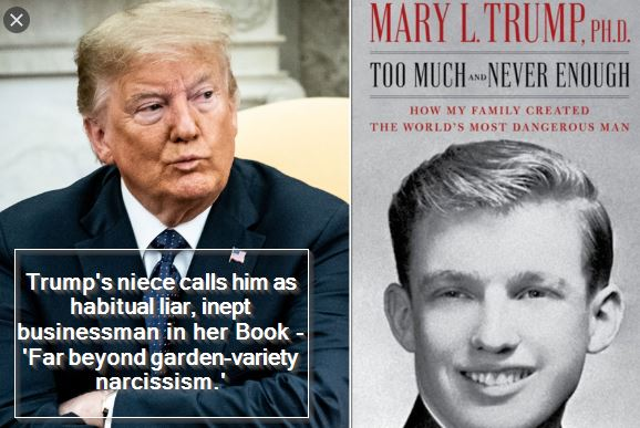 Trump's niece calls him as habitual liar, inept businessman in her Book - 'Far beyond garden-variety narcissism.'