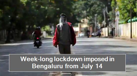 Week-long lockdown imposed in Bengaluru from July 14