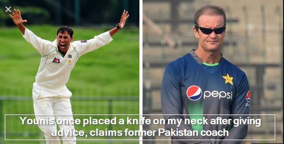 Younis once placed a knife on my neck after giving advice, claims former Pakistan coach