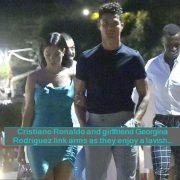 Cristiano Ronaldo and girlfriend Georgina Rodriguez link arms as they enjoy a lavish dinner with their pals during Portofino trip