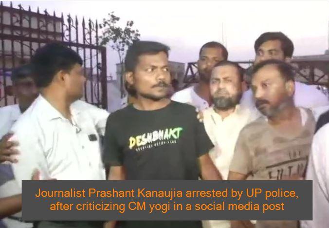 Freelance Journalist Prashant Kanojia Arrested By UP Police _ Journalist Prashan