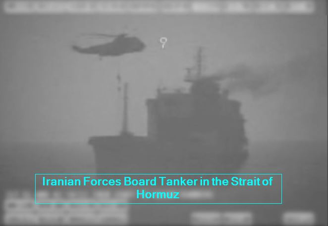 Iranian Forces Board Tanker in the Strait of Hormuz