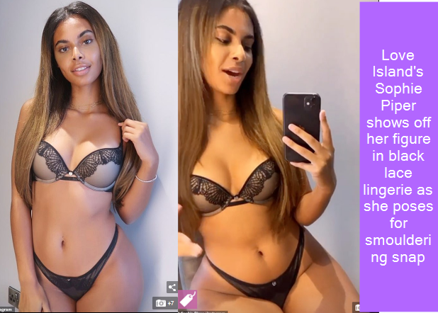 Love Island's Sophie Piper shows off her figure in black lace lingerie as she poses for smouldering snap