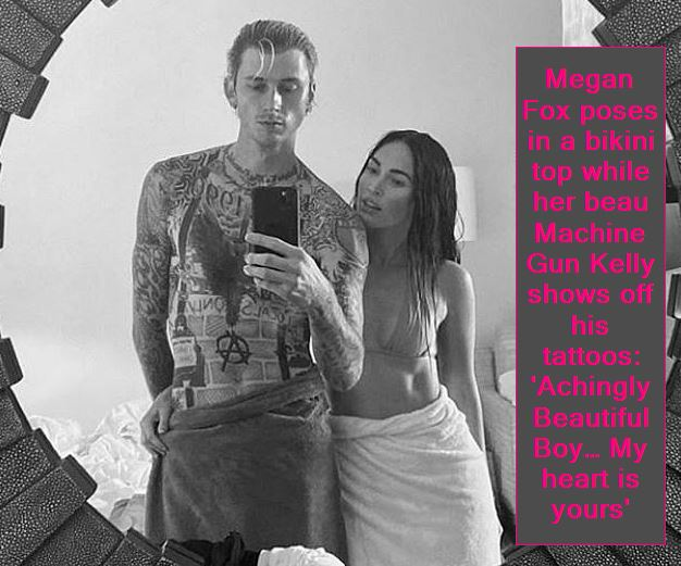 Megan Fox poses in a bikini top while her beau Machine Gun Kelly shows off his tattoos 'Achingly Beautiful Boy… My heart is yours'