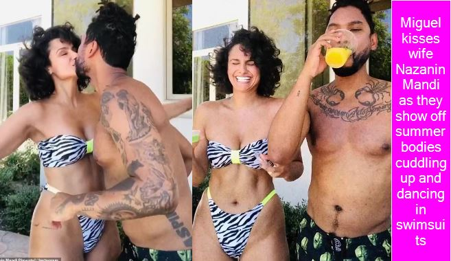 Miguel kisses wife Nazanin Mandi as they show off summer bodies cuddling up and dancing in swimsuits