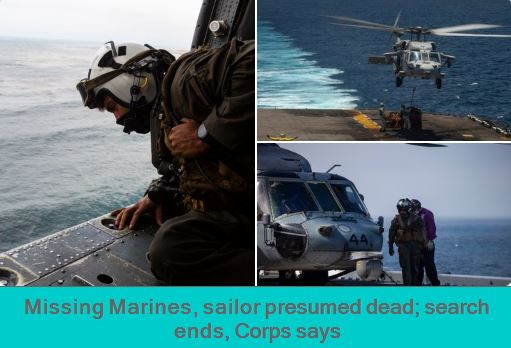 Missing Marines, sailor presumed dead; search ends, Corps says USA