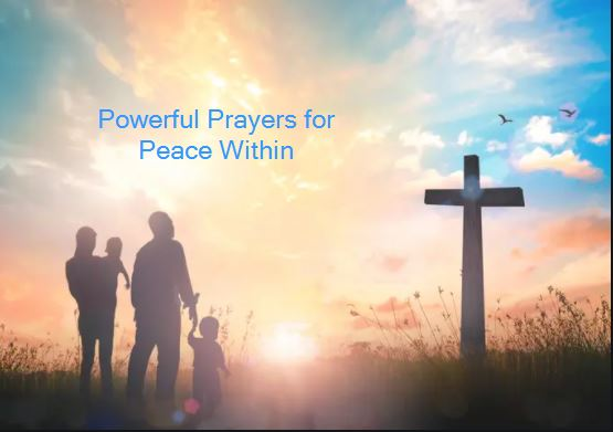 Powerful Prayers for Peace Within
