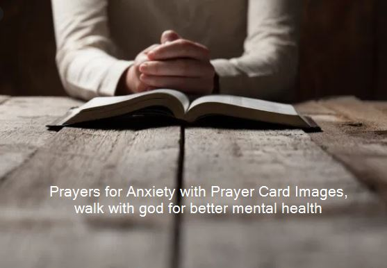 Prayers for Anxiety with Prayer Card Images, walk with god for better mental health