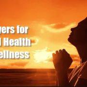 Prayers for Good Health & Wellness