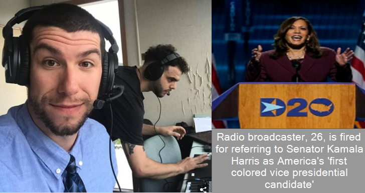 Radio broadcaster, 26, is fired for referring to Senator Kamala Harris as America's 'first colored vice presidential candidate'