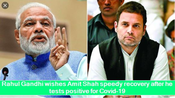 Rahul Gandhi wishes Amit Shah speedy recovery after he tests positive for Covid-19