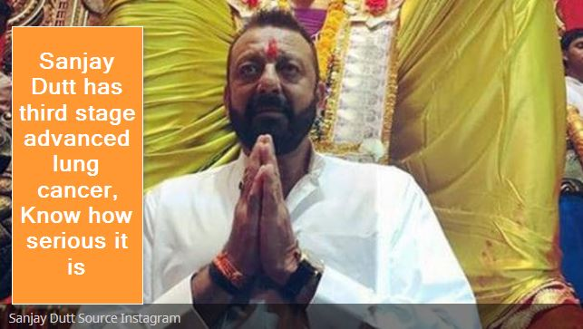 Sanjay Dutt has third stage advanced lung cancer, Know how serious it is