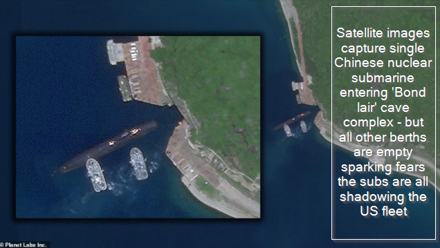 Satellite images capture single Chinese nuclear submarine entering 'Bond lair' cave complex - but all other berths are empty sparking fears the subs are all shadowing the US fleet