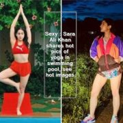 Sexy - Sara Ali Khan shares hot pics of yoga in swimming pool, see hot images
