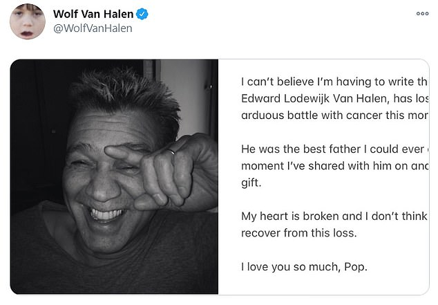 On Tuesday: Next to a close up photo of Eddie laughing, Wolfgang broke the tragic news of his death on his Instagram