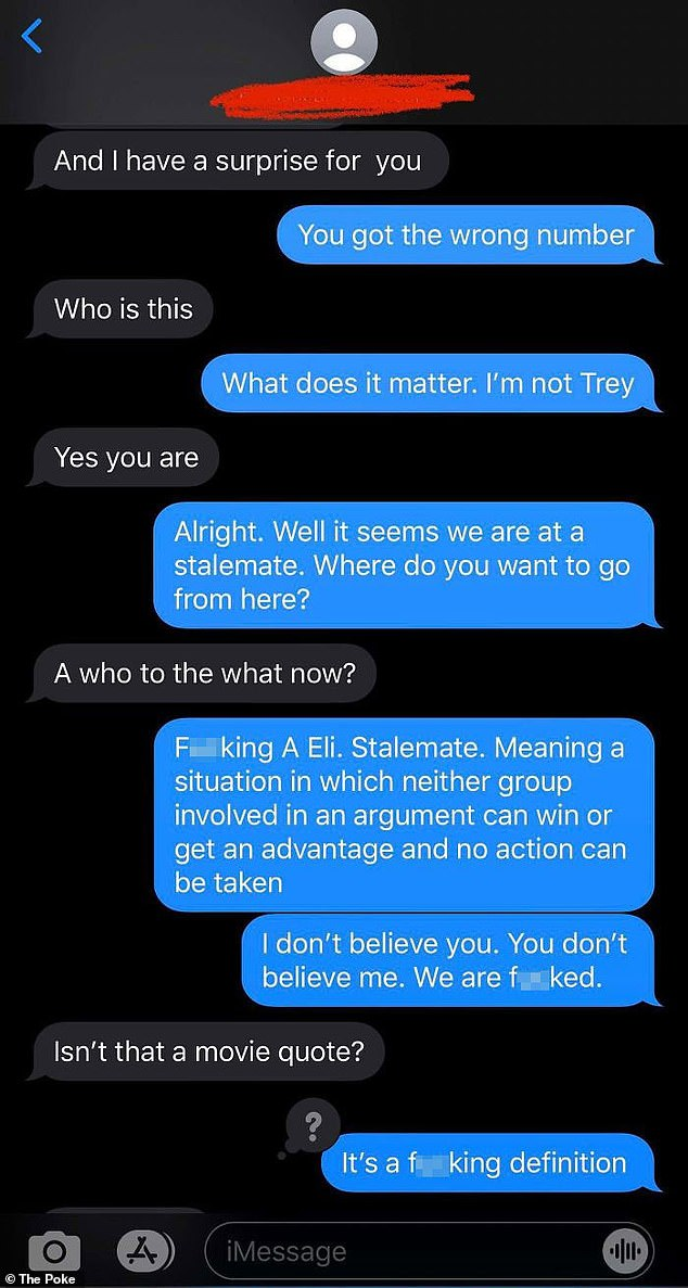 An individual who was frustrated by the wrong number who kept texting them, was mind-boggled when the person mistook a definition for being a movie quote