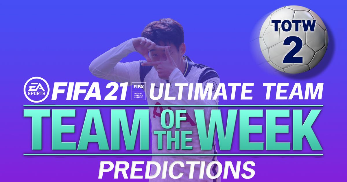 FIFA 21 Ultimate Team TOTW 2 predictions featuring Son Heung-min and Neymar