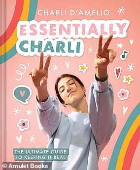 Author: Charli also has an upcoming first book, 'Essentially Charli: The Ultimate Guide to Keeping It Real,' which will be published next month