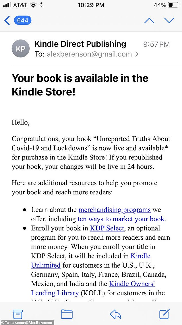 He then later tweeted that the retail giant had 'backed down', sharing images of an email from Kindle saying the book was 'now live and available' on the platform