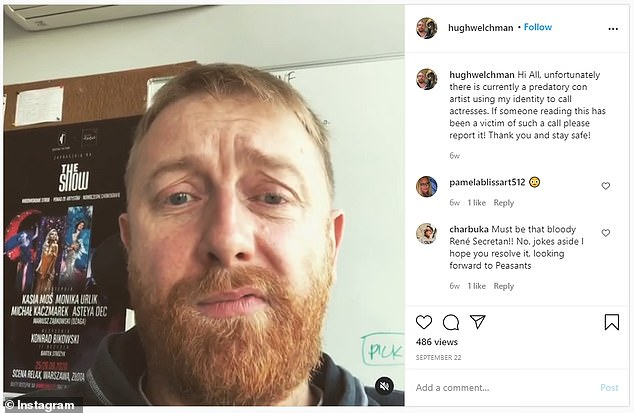 Hugh Welchman, 45, told his Instagram followers to be on the lookout for 'a conman creep'