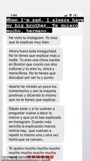 'When I'm sad, I always have my big brother':Baldwin - who boasts 852K Instagram followers - also shared a Spanish-language text from her brother