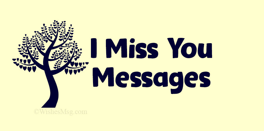 I Miss You Messages and Quotes – WishesMsg