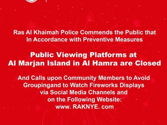 RAK Police announce closure of fireworks viewing platforms in Al Marjan