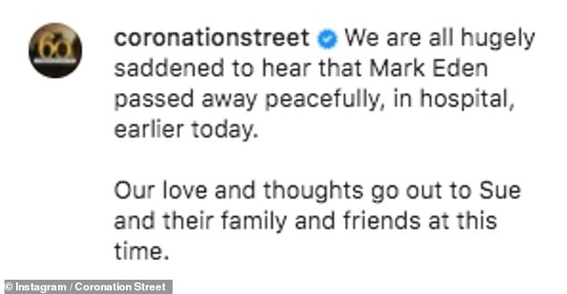 'We are hugely saddened': Coronation Street bosses shared a touching tribute to actor Mark Eden, who played Alan Bradley, on Instagram on Friday after the star's death at the age of 92