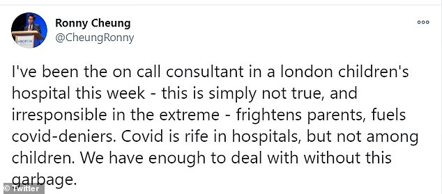 In a Twitter thread Dr Cheung, a consultant at a London children's hospital, said he was not aware of 'whole wards' of children with coronavirus