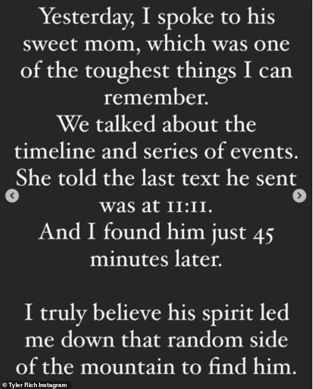 Message from beyond: Rich spoke with the man's mother and learned his last text was sent to her at 11:11. He said he believed 'his spirit led me down that random side of the mountain'
