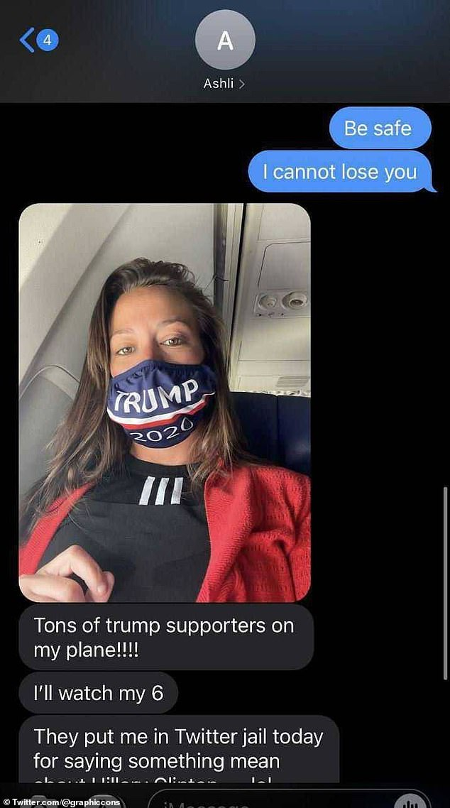 An unidentified loved one sent Babbitt a portentous text message as she flew to DC for the protest, according to an apparent screenshot from her phone shared on social media. 'Be safe. I cannot lose you,' the sender wrote