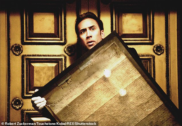 Movie magic: National Treasure features a plot line in which Cage's character tries to steal the Declaration of Independence, as it has a (fictional) treasure map hidden on the back