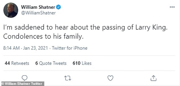 William Shatner shared: 'I'm saddened to hear about the passing of Larry King. Condolences to his family.'