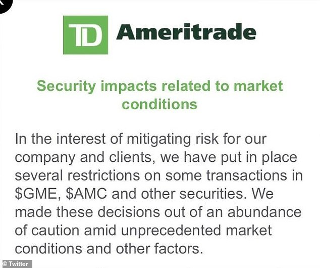 TD Ameritrade issued an alert to its users saying that it had 'put in place several restrictions on some transactions' in shares of GameStop and theater chain AMC